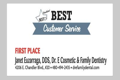 Janet Euzarraga, DDS, Dr. E Cosmetic & Family Dentistry 4206 E. Chandler Blvd., #20
