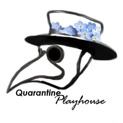 Quarantine Playhouse.jpg