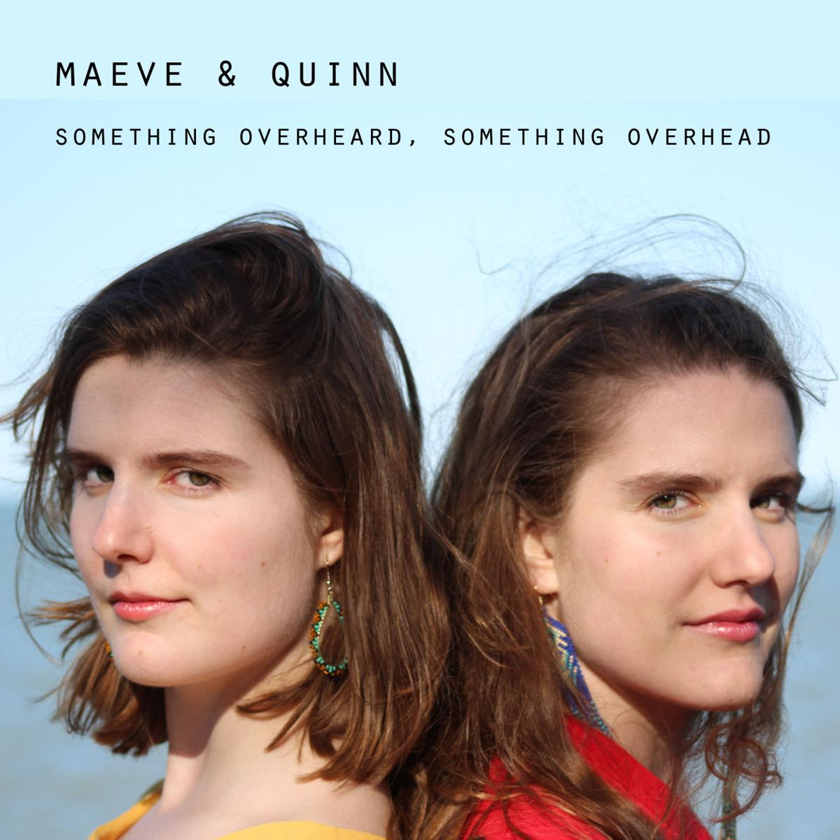 maeve & quinn, album cover, something overheard something overhead.jpg