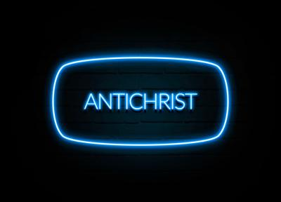 Antichrist - colorful Neon Sign on brickwall