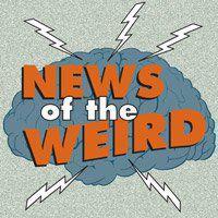 News of the Weird