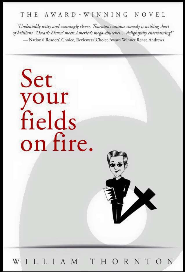"""""""Set Your Fields on Fire"""""""