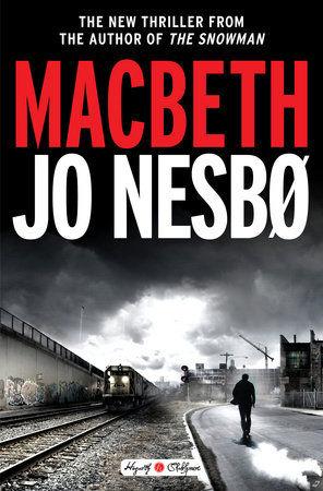 'Macbeth' by Jo Nesbo
