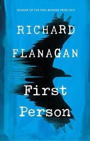 'First Person' by Richard Flanagan