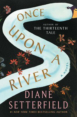 'Once Upon a River'