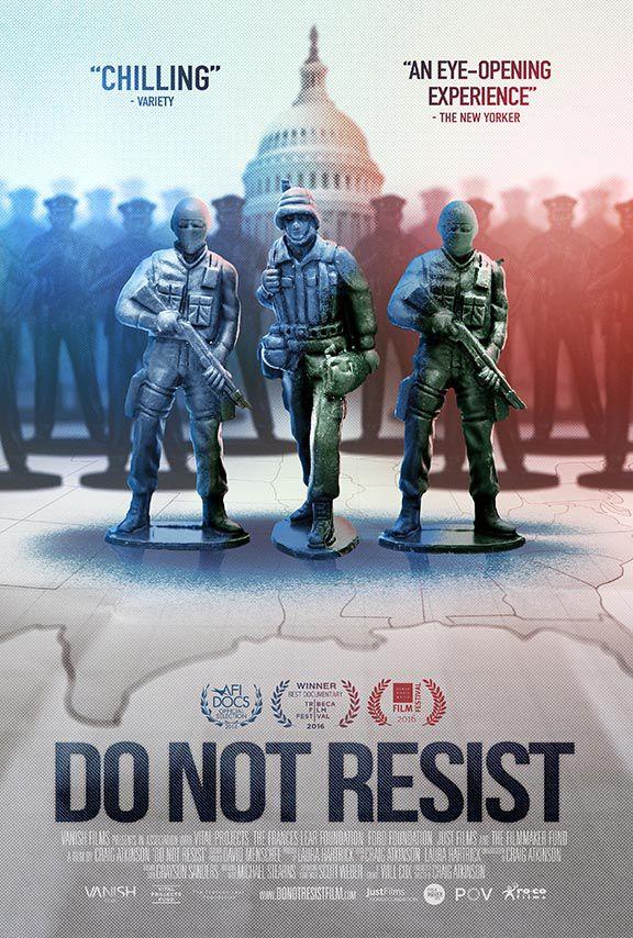 """Do Not Resist"""