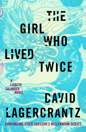 'The Girl Who Lived Twice'