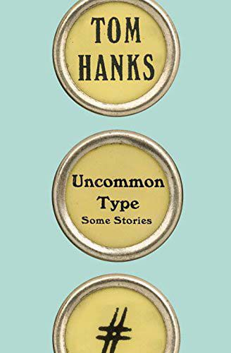 'Uncommon Type: Some Stories'