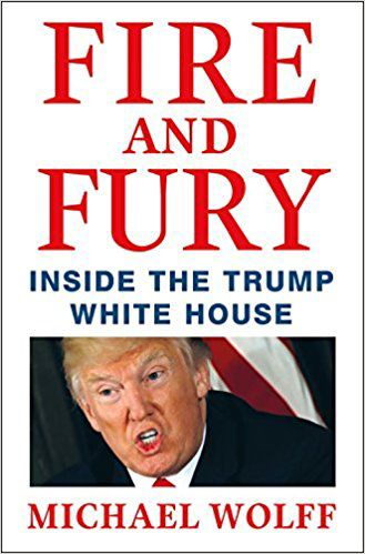 """Fire and Fury"""