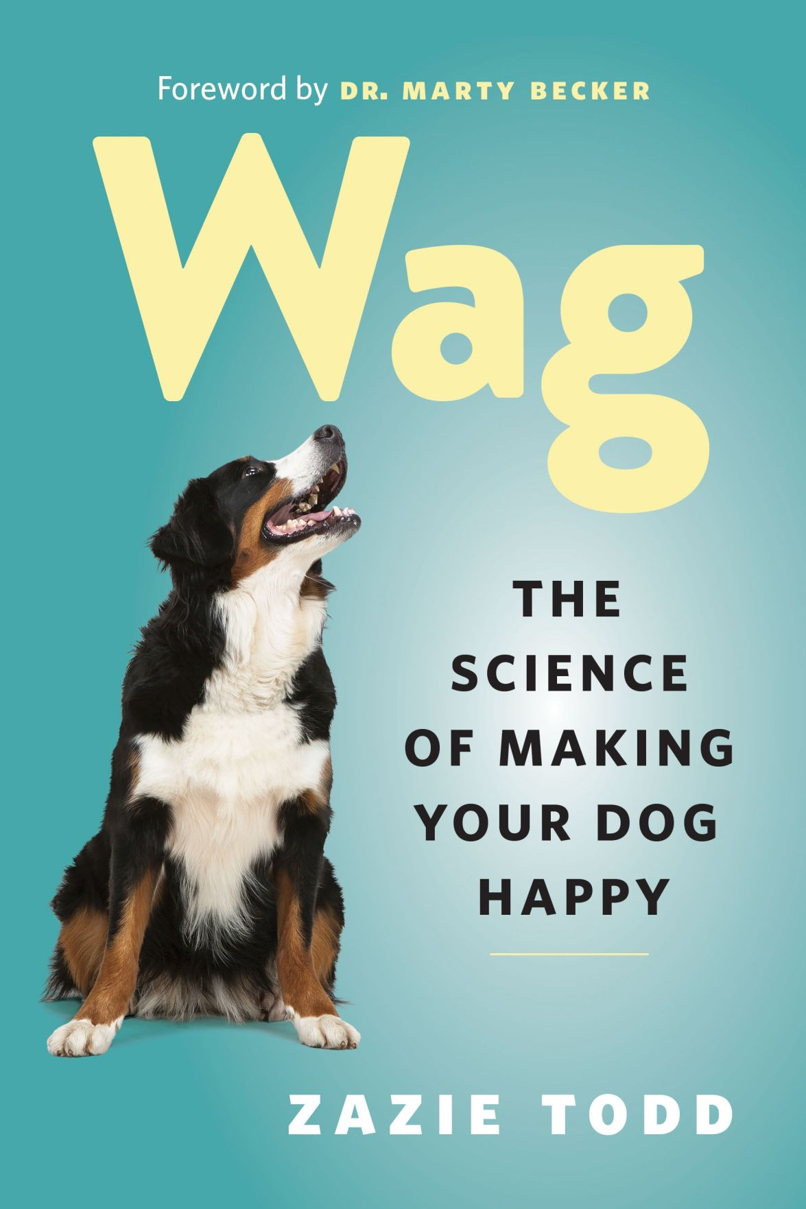 'Wag: The Science of Making Your Dog Happy'