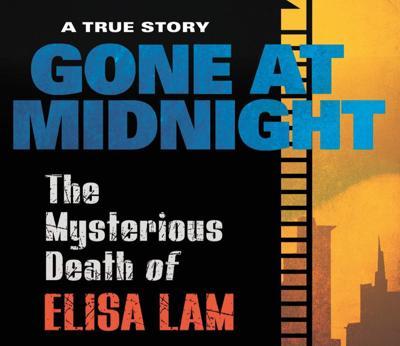Gone at Midnight: The Mysterious Death of Elisa Lam' by Jake Anderson