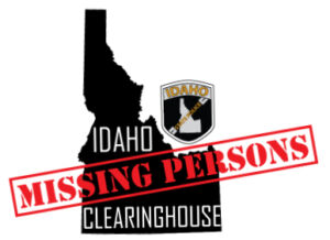 Idaho State Police Missing Person Clearinghouse
