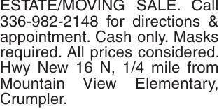 ESTATE/MOVING SALE. Call