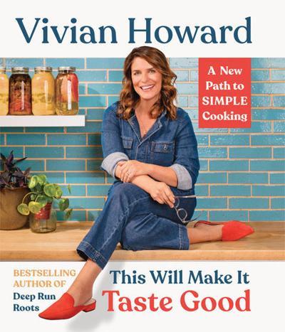 'This Will Make It Taste Good' by Vivian Howard