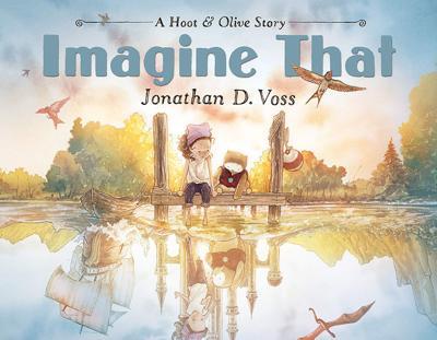 'Imagine That' by Jonathan D. Voss.