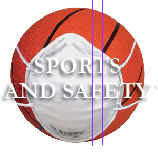 SPORTS AND SAFETY