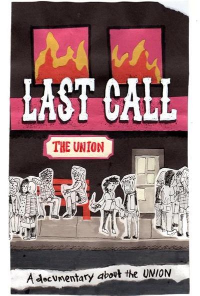 The Union last call