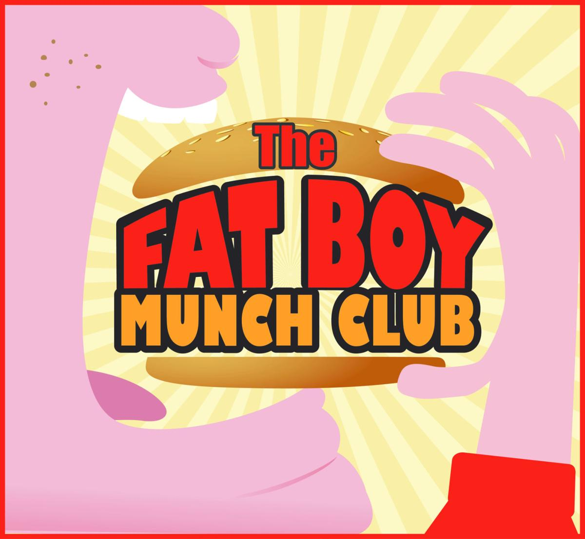 The Fat Boy Munch Club