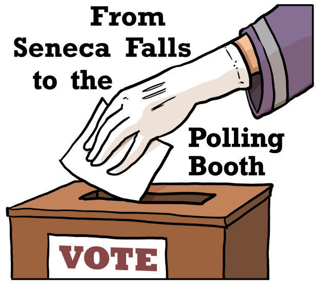 From Seneca Falls to the Polling Booth