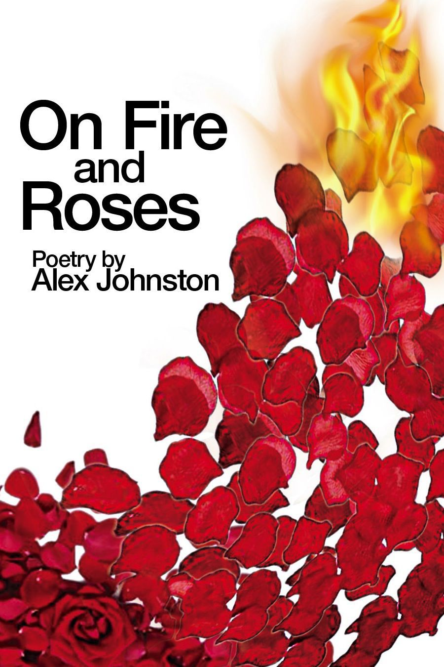 On Fire and Roses