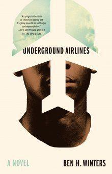 'Underground Airlines'