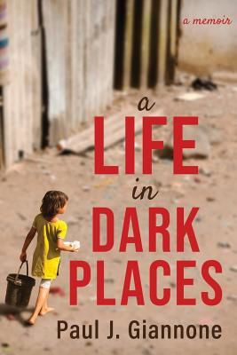 A Life in Dark Places