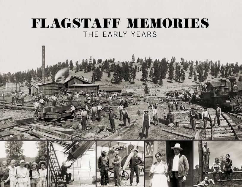 Flagstaff Memories - The early years
