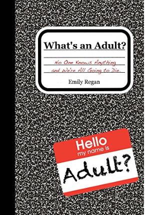 What's An Adult