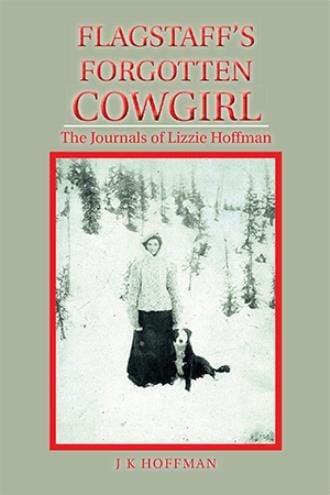 Flagstaff's Forgotten Cowgirl