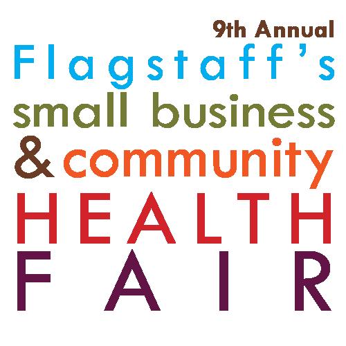 Flagstaff's 9th Annual Small Business & Community Health Fair