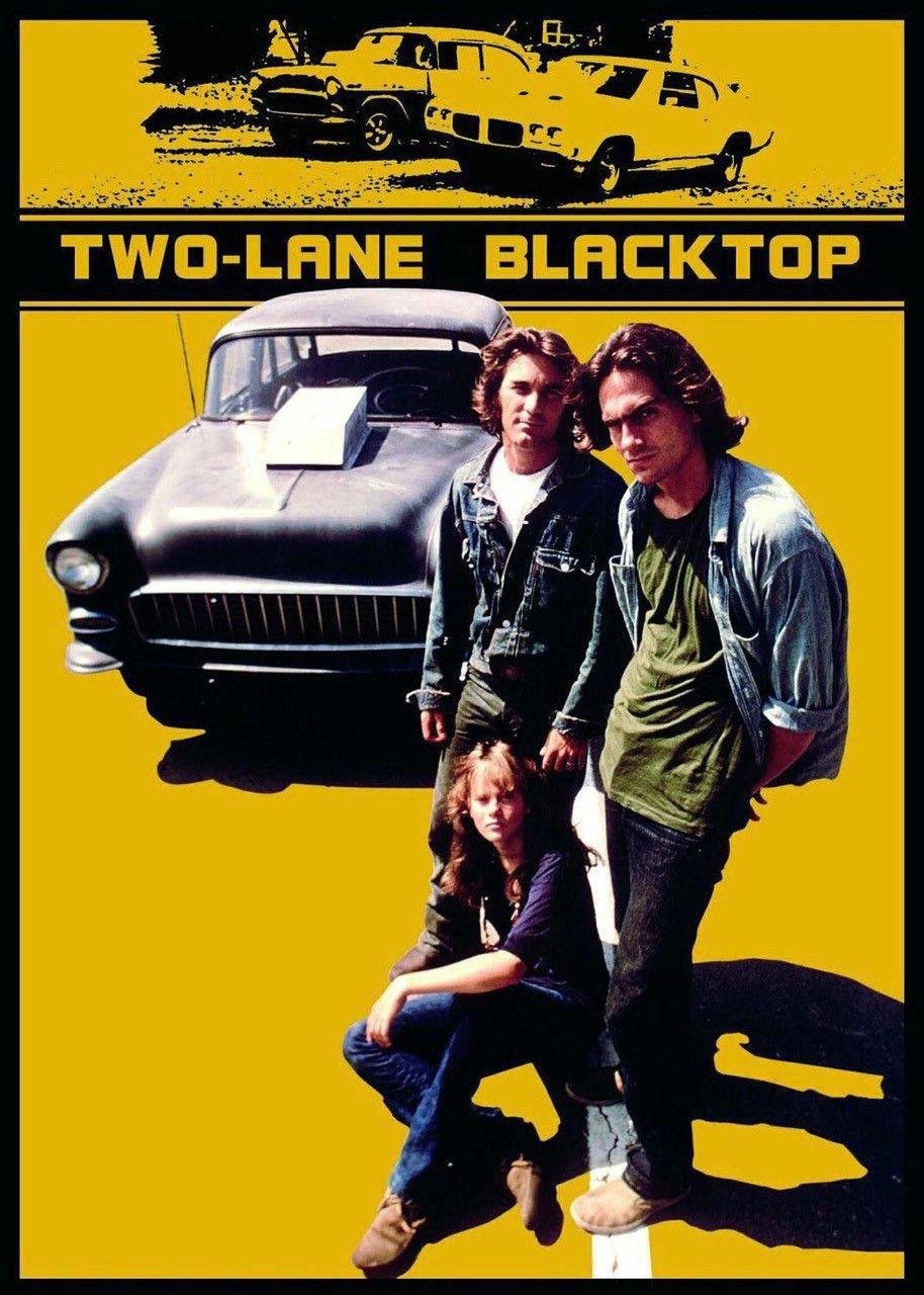 """""""Two-Lane Blacktop"""""""
