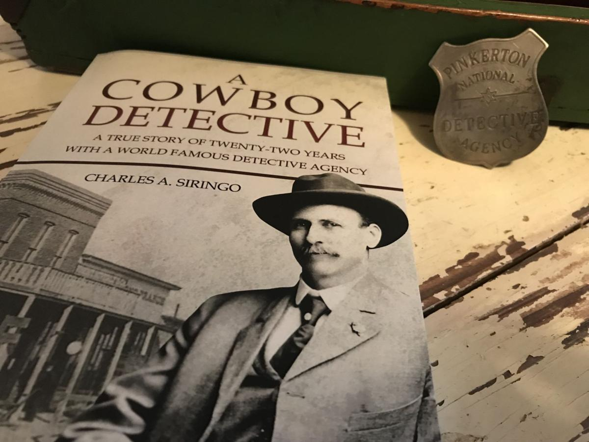 a cowboy detective a true story of twentytwo years with a world famous detective agency