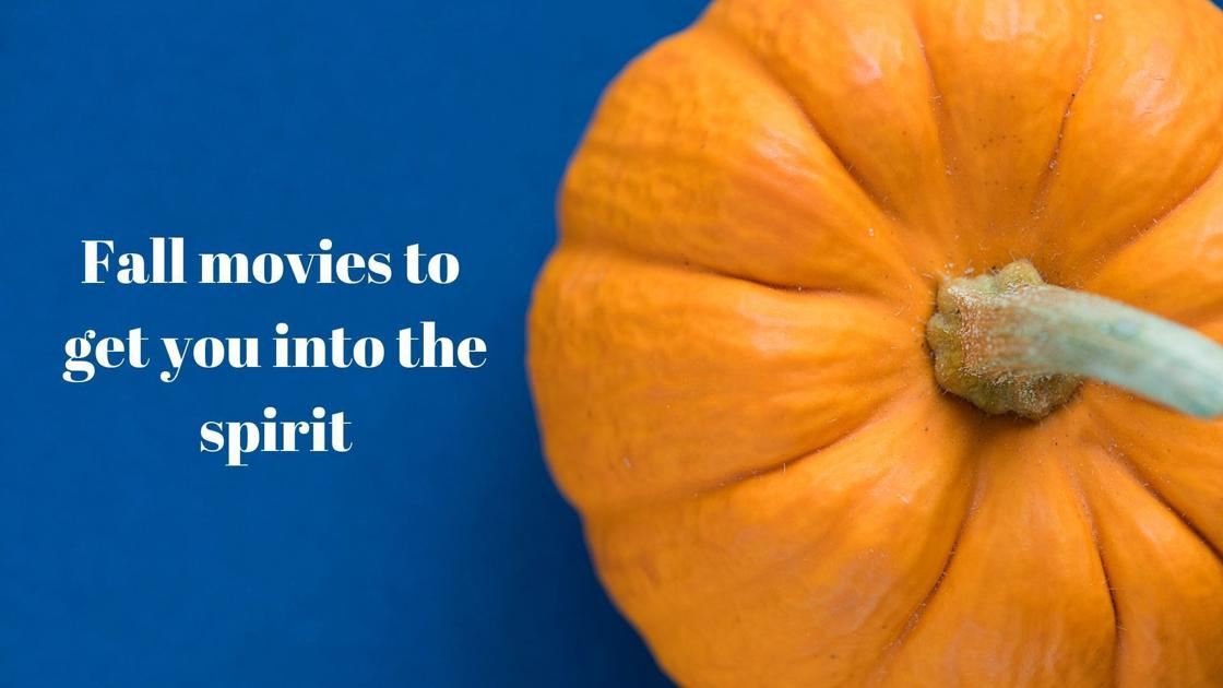 🎃 So scary: Fall movies to get you into the spirit | Movies