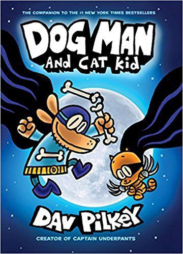 """""""Dog Man and Cat Kid"""" by Dav Pilkey, publicity photo"""