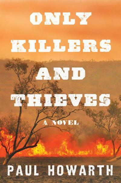 Book review: 'Only Killers and Thieves'