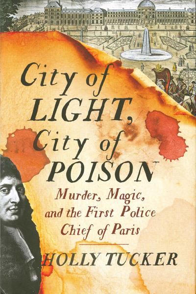Book review: 'City of Light, City of Poison'