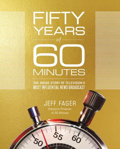 Book review: 'Fifty Years of 60 Minutes'