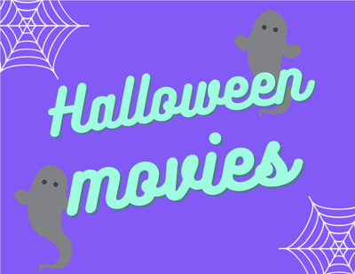 Halloween Movies - Graphic by Hallie Riley
