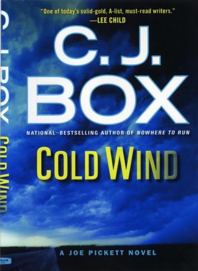 "C.J. Box's ""Cold Wind"""