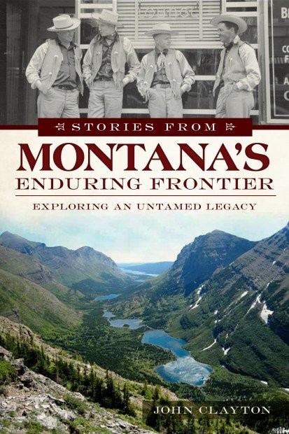 'Stories from Montana's Enduring Frontier'