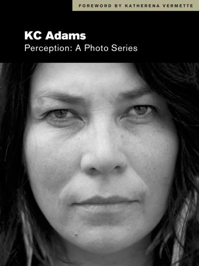 """Perception: A Photo Series"" by KC Adams"