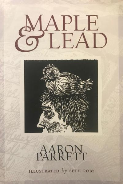 """Maple and Lead"" by Aaron Parrett"