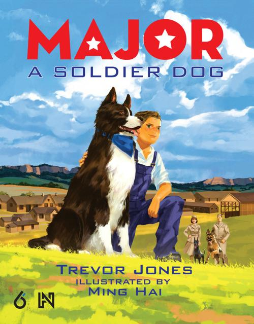 "High Plains Book Awards Finalist: ""Major: A Soldier Dog"" by Trevor Jones"