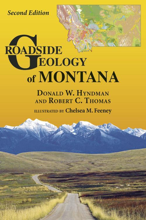"""Roadside Geology of Montana"" by Donald W. Hyndman & Robert C. Thomas"