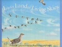 """L is for Land of Living Skies: A Saskatchewan Alphabet"""