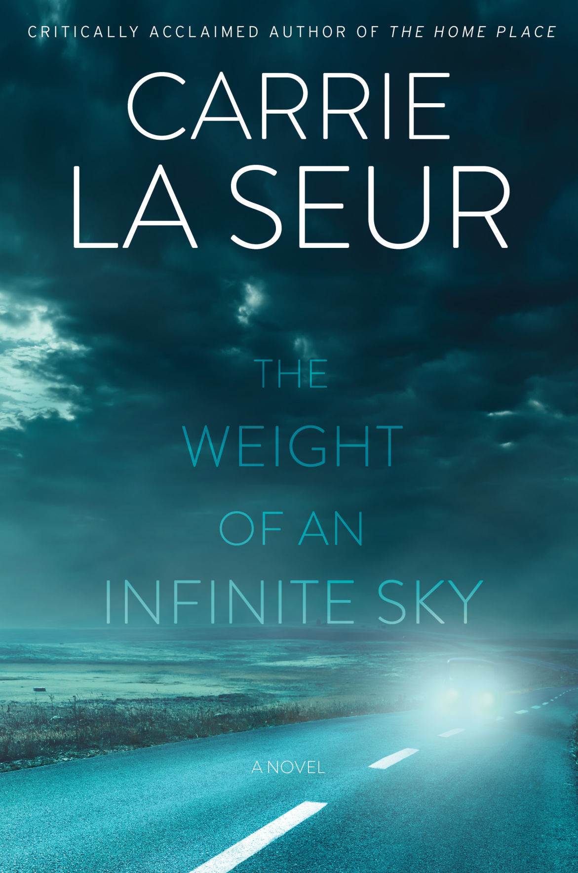 'The Weight of An Infinite Sky,' by Carrie La Seur