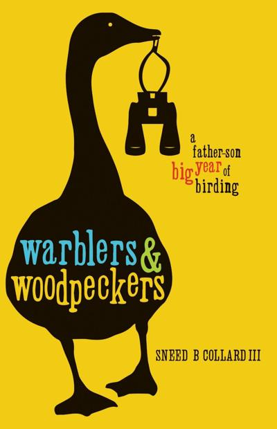 Sneed Collard's Warblers and Woodpeckers