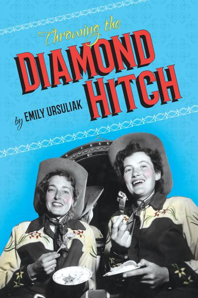 """High Plains Book Awards Finalist: """"Throwing the Diamond Hitch"""""""