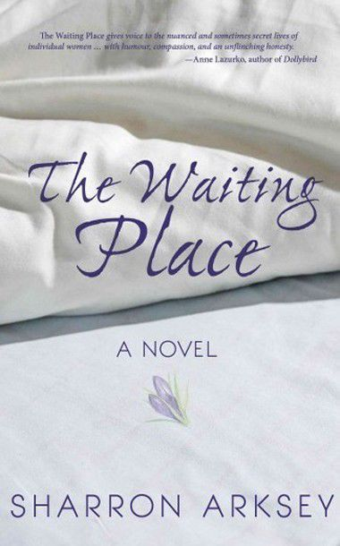 'The Waiting Place,' by Sharron Arksey
