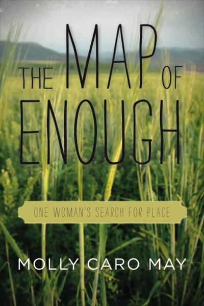 """""""The Map of Enough"""""""